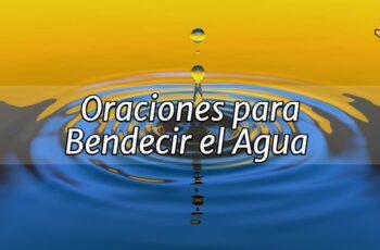Oraciones Para Bendecir El Agua
