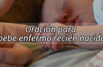 Oración para Bebe Enfermo Recién Nacido