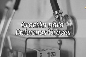 Oración para Enfermos Graves