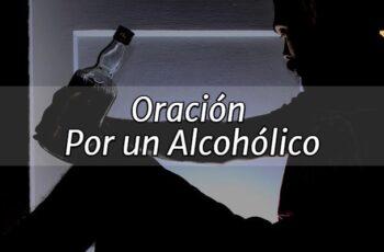 Oración por un Alcoholico